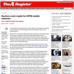 Hackers crack crypto for GPRS mobile networks