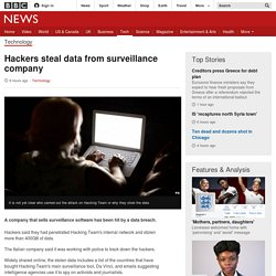 Hackers steal data from surveillance company - BBC News