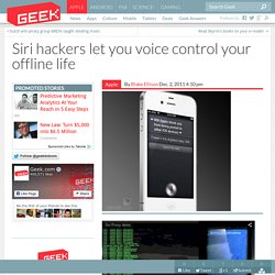 Siri hackers let you voice control your offline life – Cell Phones & Mobile Device Technology News & Updates