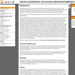 Fablab, Hackerspace, les lieux de fabrication numérique collaboratifs