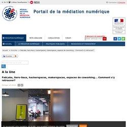 Espaces partagés définition_ Portail de la Médiation numérique