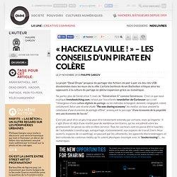 « Hackez la ville ! » – Les conseils d'un pirate en colère »