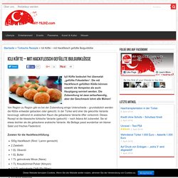 Icli Köfte Rezept - mit Hackfleisch gefüllte Bulgurklöße - Adana Mersin