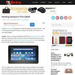 Hacking Amazon's Fire tablet