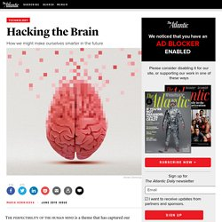 Hacking the Brain