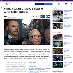 Phone Hacking Charges Spread to Other British Tabloids