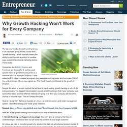 Why Growth Hacking Won't Work for Every Company