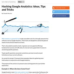 Hacking Google Analytics: Ideas, Tips and Tricks
