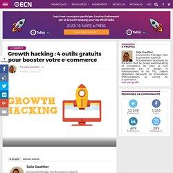 Growth hacking : 4 outils gratuits pour booster votre e-commerce