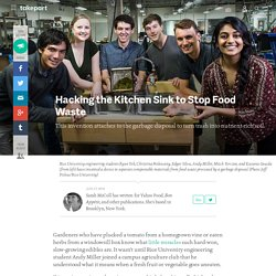 Hacking the Kitchen Sink to Stop Food Waste