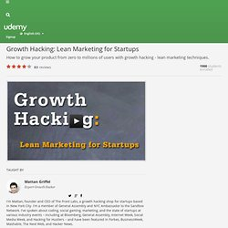 Growth Hacking: Lean Marketing for Startups by Sir Mattan Griffel (and 1 other)