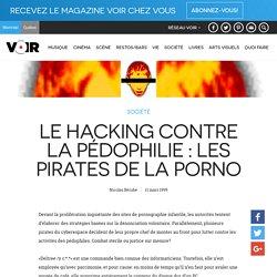 Le hacking contre la pédophilie: Les pirates de la porno