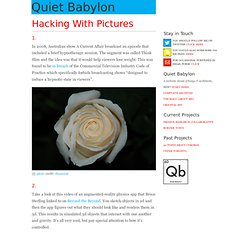 Hacking With Pictures | Quiet Babylon