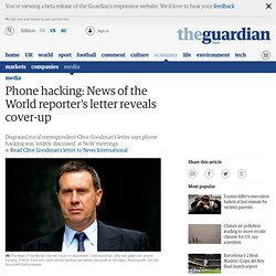 Phone hacking: News of the World reporter's letter reveals cover-up