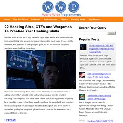 22 Hacking Sites, CTFs and Wargames To Practice Your Hacking Skills