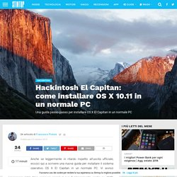 Hackintosh El Capitan: come installare OS X 10.11 in un normale PC