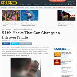 5 Life Hacks That Can Change an Introvert's Life