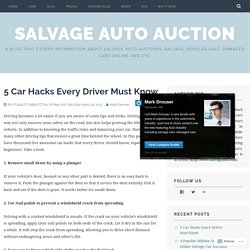 5 Car Hacks Every Driver Must Know – Salvage Auto Auction