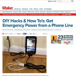 DIY Hacks & How To's: Get Emergency Power from a Phone Line