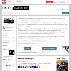 Hacks and Hackers (San Francisco, CA) - Meetup.com