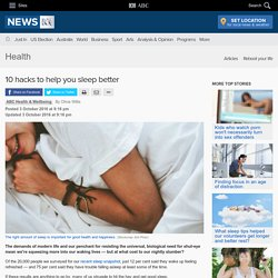 10 hacks to help you sleep better - Health - ABC News