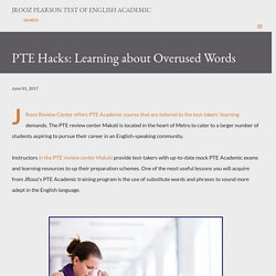 PTE Hacks: Learning about Overused Words