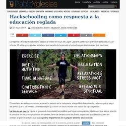 Hackschooling como respuesta a la educación reglada