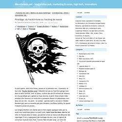 Pirat@ge: du hacktivisme au hacking de masse