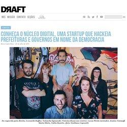 Núcleo Digital, hacktivismo em nome da democracia