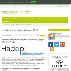 La Hadopi va disparaître en 2022