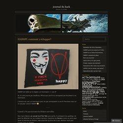 HADOPI: comment y échapper? « Journal du Hack