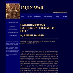 The Imjin War - Haengju Mountain Fortress on the River of Hell