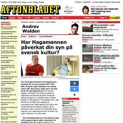 Har Hagamannen påverkat din syn på svensk kultur?
