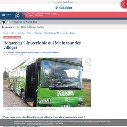 Haguenau : l'épicerie bio qui fait le tour des villages