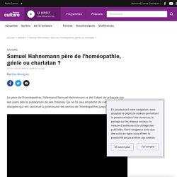 Samuel Hahnemann père de l'homéopathie, génie ou charlatan ?