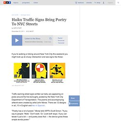 Haiku Traffic Signs Bring Poetry To NYC Streets