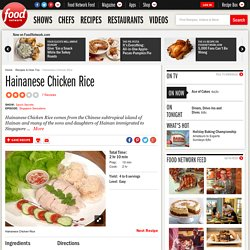Hainanese Chicken Rice Recipe :
