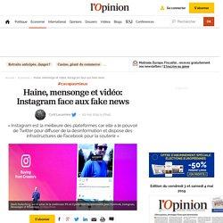 Haine, mensonge et vidéo: Instagram face aux fake news