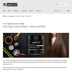 Hair Spa Cream Mask - How and Why