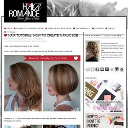 Hair tutorial: How to create a faux bob