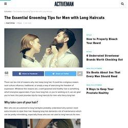 Long haircuts for men and grooming tips - ActiveMan