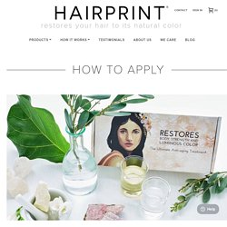 Learn How to Apply Hairprint to Restore Your Natural Hair Color