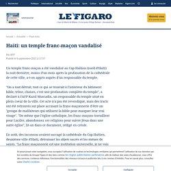 Haïti: un temple franc-maçon vandalisé