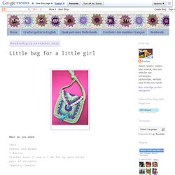Haken en Kralen: Little bag for a little girl