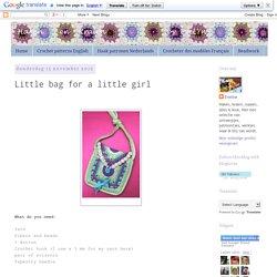 Haken en Kralen: Little bag for a little girl