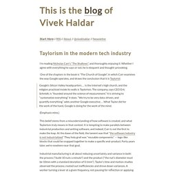 Taylorism in the modern tech industry