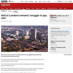 Half of London's tenants 'struggle to pay rent'