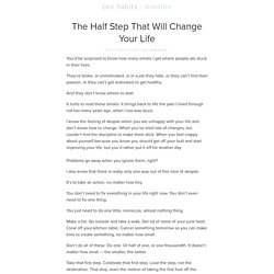 The Half Step That Will Change Your Life
