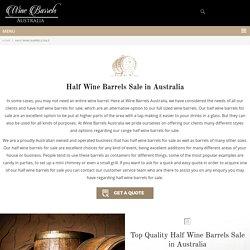 Multipurpose Half Wine Barrels Sale
