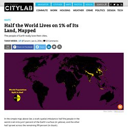 Half the World Lives on 1% of Its Land, Mapped